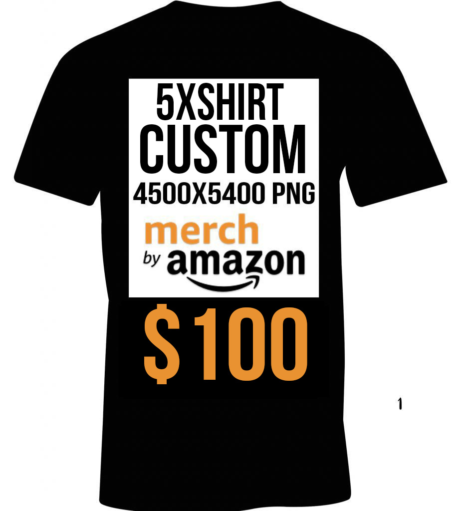 5x custom optimized merch by amazon t shirt listings for Amazon custom t shirts