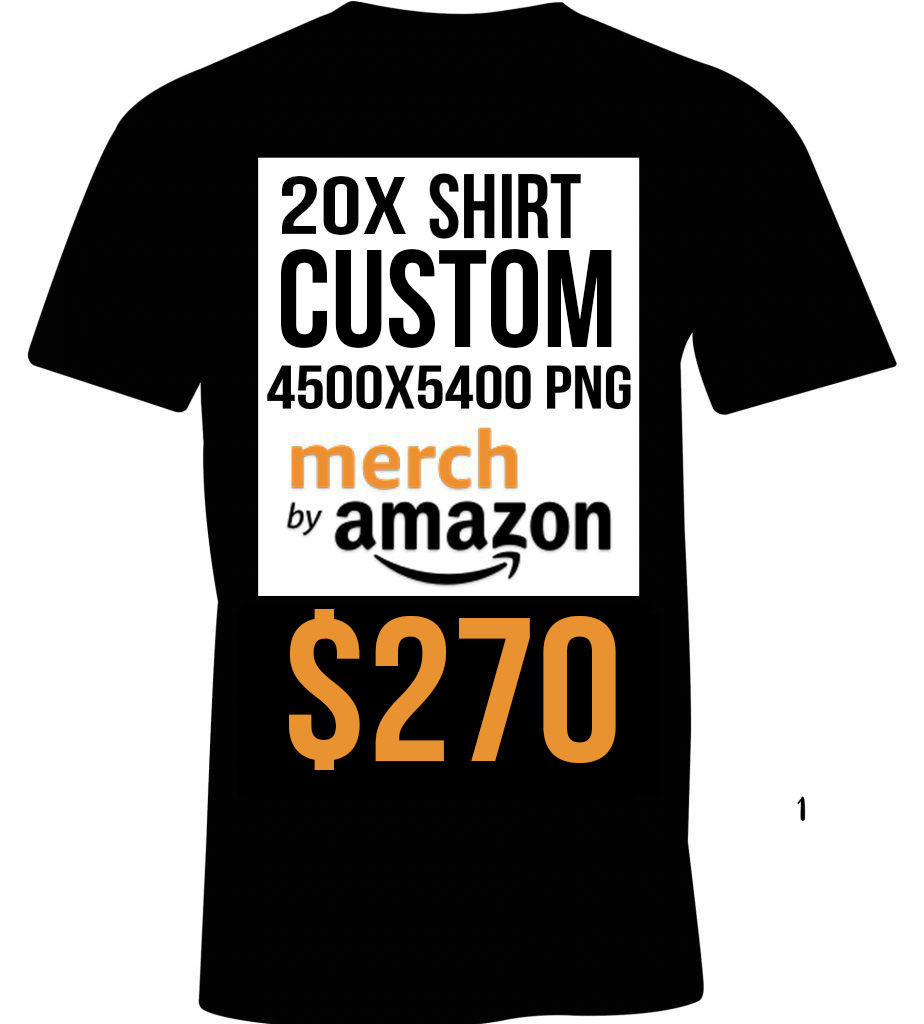 20x Custom Optimized Merch By Amazon T Shirt Listings Merch Complete
